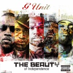 The Beauty of Independence | G-Unit