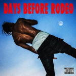 Days Before Rodeo | Travis Scott
