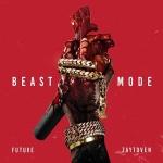 Beast Mode | Future