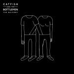 The Balcony | Catfish & The Bottlemen