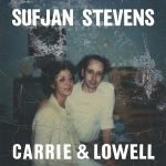 Carrie & Lowell | Sufjan Stevens
