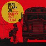 Sonny Boy Slim | Gary Clark Jr.