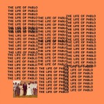 The Life of Pablo | Kanye West