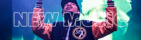 New Music - Chance The Rapper