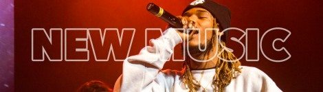 New Music - Fetty Wap